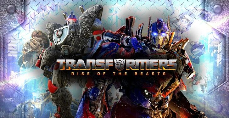 トランスフォーマー/ビースト覚醒(Transformers: Rise of the Beasts)